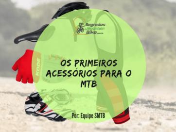 primeiros-acessorios-mtb