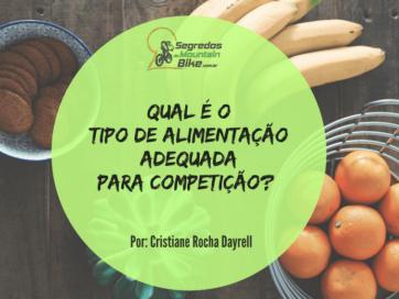 Qual é o tipo de alimentação adequada para competição?